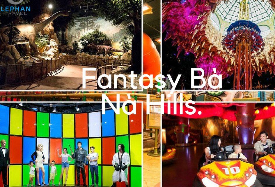 Công Viên Fantasy Bà Nà Hill – Thiên đường trò chơi với 23 thể loại.