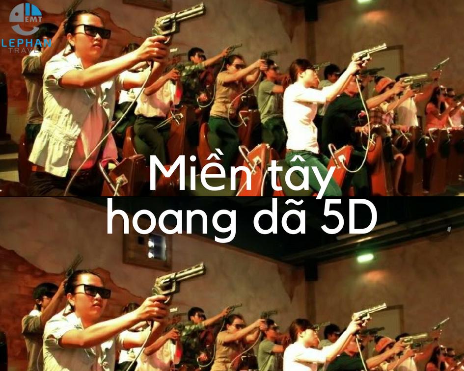 Miền Tây Hoang Dã 5D