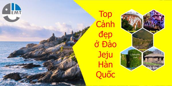 17 Cảnh đẹp ở Đảo Jeju Hàn Quốc phù hợp để khách du lịch checkin