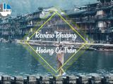review Phượng Hoàng Cổ Trấn
